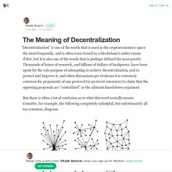 The Meaning of Decentralization - Vitalik Buterin - Medium