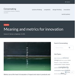 Meaning and metrics for innovation – Censemaking
