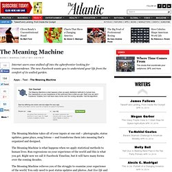 The Meaning Machine - Alexis Madrigal - Technology