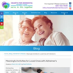 Meaningful Activities for Loved Ones with Alzheimer's