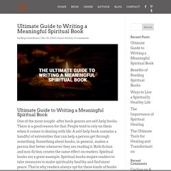 Ultimate Guide to Writing a Meaningful Spiritual Book - Eric Alsterberg