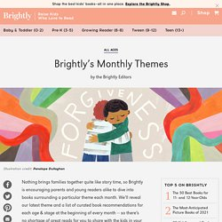 A Year of Meaningful Reads: Brightly's Monthly Themes