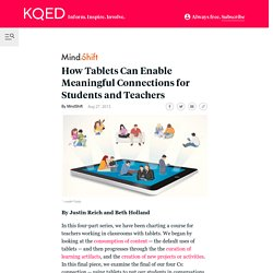 How Tablets Can Enable Meaningful Connections for Students and Teachers