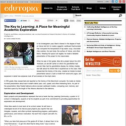 The Key to Learning: A Place for Meaningful Academic Exploration
