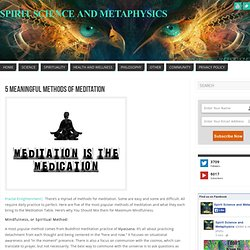 5 Meaningful Methods Of Meditation