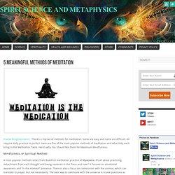 5 Meaningful Methods Of Meditation