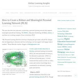How to Create a Robust and Meaningful Personal Learning Network [PLN]