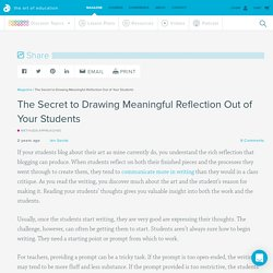 The Secret to Drawing Meaningful Reflection Out of Your Students - The Art of Ed