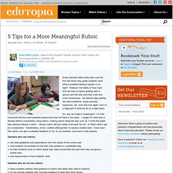 5 Tips for a More Meaningful Rubric