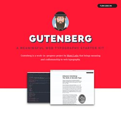 Gutenberg — A Meaningful Web Typography Starter Kit