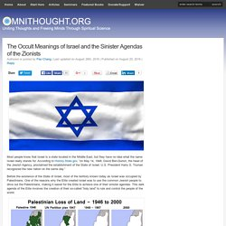 The Occult Meanings of Israel & the Agendas of the Zionists