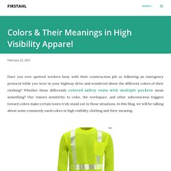 Colors & Their Meanings in High Visibility Apparel