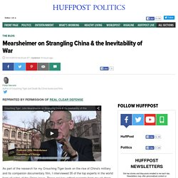 Mearsheimer on Strangling China & the Inevitability of War
