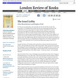 John Mearsheimer and Stephen Walt · The Israel Lobby: the Israel Lobby · LRB 23 March 2006