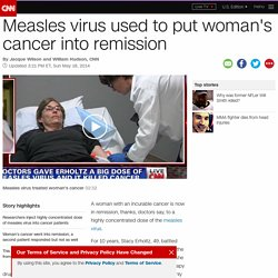 Measles used to put cancer into remission