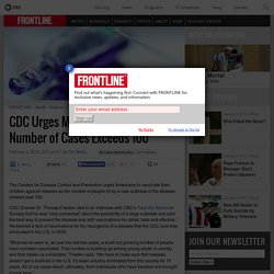 CDC Urges Measles Vaccinations as Number of Cases Exceeds 100