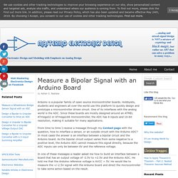 MasteringElectronicsDesign.com : Measure a Bipolar Signal with an Arduino Board