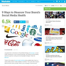 9 Ways to Measure Your Brand's Social Media Health