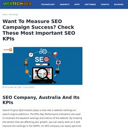 Want to measure SEO campaign success? Check these Most Important SEO KPIs - Web Tech Idea