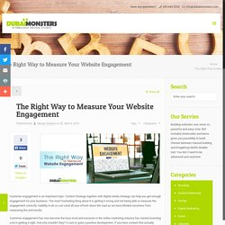 The Right Way to Measure Your Website Engagement