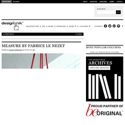 Measure by Fabrice Le Nezet