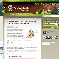 5 Tools That Help Measure Your Social Media Influence