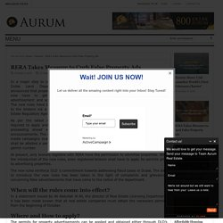 RERA Takes Measure to Curb False Property Ads - Aurum Real EstateAurum Real Estate