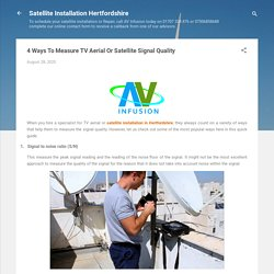 4 Ways To Measure TV Aerial Or Satellite Signal Quality