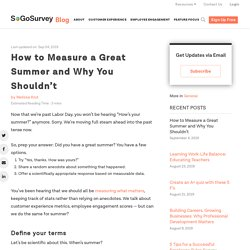 How to Measure a Great Summer and Why You Shouldn't - SoGoSurvey Blog
