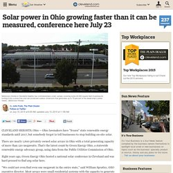 Solar power in Ohio growing faster than it can be measured, conference here July 23