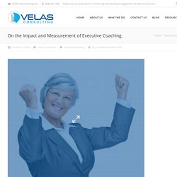 On the Impact and Measurement of Executive Coaching.