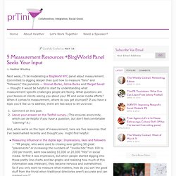 5 Measurement Resources +BlogWorld Panel Seeks Your Input