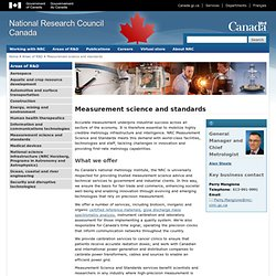 Measurement science and standards - National Research Council Canada