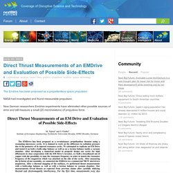 Direct Thrust Measurements of an EMDrive and Evaluation of Possible Side-Effects