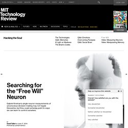 Gabriel Kreiman Tests Free Will with Single-Neuron Measurements of Pre-Conscious Activity