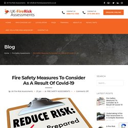 Fire Safety Measures To Consider As A Result Olf Covid-19