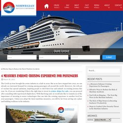 4 Measures Enhance Cruising Experience for Passengers