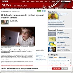 Child safety measures to protect against internet threats