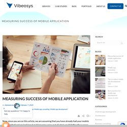 Measuring success of mobile application