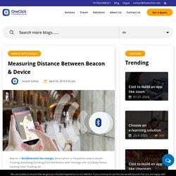 Measuring Distance Between Beacon & Device