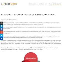 Measuring the Lifetime Value of a Mobile Customer