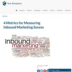 4 Metrics for Measuring Inbound Marketing Sucess