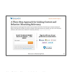 Metrics & ROI - A Three-Step Approach for Linking Content and Behavior: Measuring Relevancy