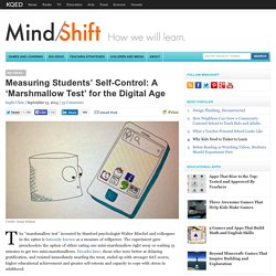 Measuring Students' Self-Control: A 'Marshmallow Test' for the Digital Age