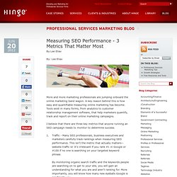 Measuring SEO Performance - 3 Metrics That Matter Most