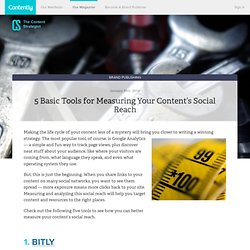 5 Basic Tools for Measuring Your Content's Social Reach