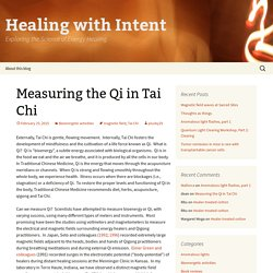 Measuring the Qi in Tai Chi
