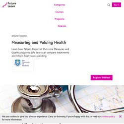 Measuring and Valuing Health - Online Course