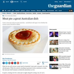 Meat pie: a great Australian dish