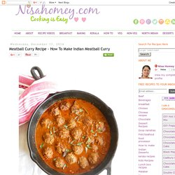 Cooking Is Easy: Meatball Curry Recipe - How To Make Indian Meatball Curry